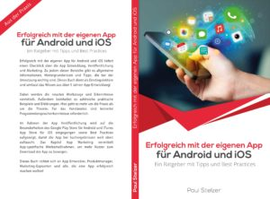 Erfolgreich mit der eigenen App von Paul Stelzer