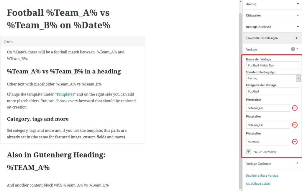 Du kannst Platzhalter anlegen und auch im neuen Gutenberg Editor verwenden
